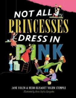 Not All Princesses Dress in Pink (Hardcover)