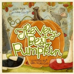 The Very Best Pumpkin (Hardcover)