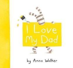I Love My Dad (Hardcover)