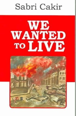 We Wanted To Live (Paperback)