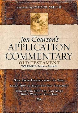 Jon Courson's Application Commentary: Old Testament Psalms-malachi (Hardcover)