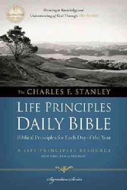 The Charles F. Stanley Life Principles Daily Bible: New King James Version (Hardcover)