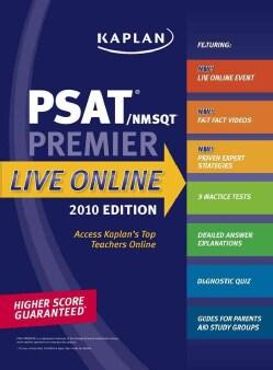 Kaplan PSAT/ NMSQT 2010 Premier Live Online