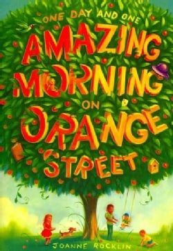 One Day and One Amazing Morning on Orange Street (Paperback)