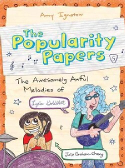 The Awesomely Awful Melodies of Lydia Goldblatt & Julie Graham-Chang (Hardcover)