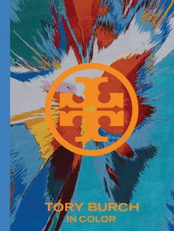 Tory Burch: In Color (Hardcover)