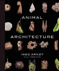 Animal Architecture (Hardcover)