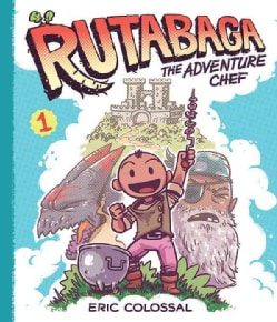 Rutabaga the Adventure Chef 1 (Hardcover)