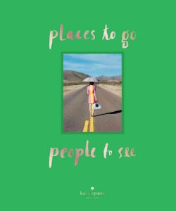 Places to Go, People to See (Hardcover)