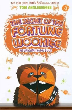 The Secret of the Fortune Wookiee: An Origami Yoda Book (Paperback)