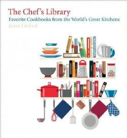 The Chef's Library: Favorite Cookbooks from the World's Great Kitchens (Hardcover)
