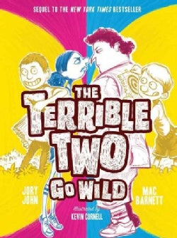 The Terrible Two Go Wild (Hardcover)