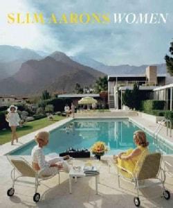 Slim Aarons: Women (Hardcover)