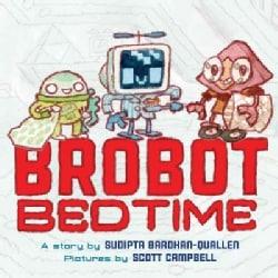 Brobot Bedtime (Hardcover)