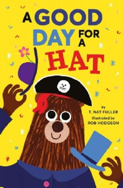 A Good Day for a Hat (Hardcover)