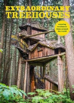 Extraordinary Treehouses 2018 Calendar (Calendar)