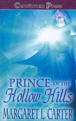 Prince of the Hollow Hills (Paperback)