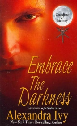 Embrace the Darkness (Paperback)