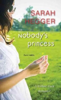 Nobody's Princess (Paperback)