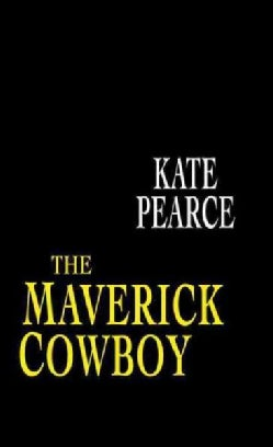 The Maverick Cowboy (Paperback)