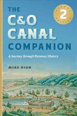 The C&O Canal Companion: A Journey Through Potomac History (Paperback)
