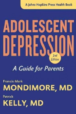Adolescent Depression: A Guide for Parents (Hardcover)