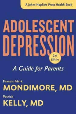 Adolescent Depression: A Guide for Parents (Paperback)