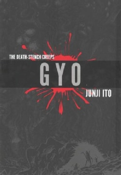 GYO 1-2: The Death Stench Creeps (Hardcover)