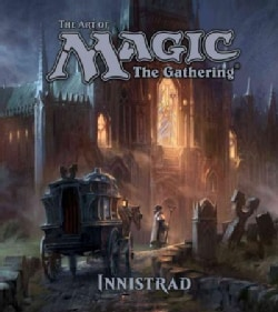 The Art of Magic The Gathering: Innistrad (Hardcover)