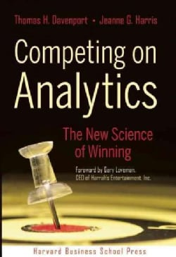 Competing on Analytics: The New Science of Winning (Hardcover)
