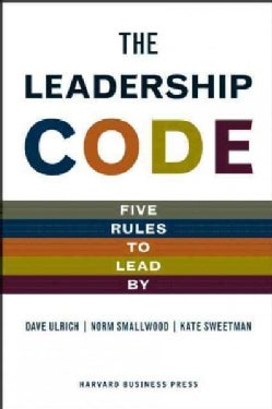 The Leadership Code: Five Rules to Lead by (Hardcover)