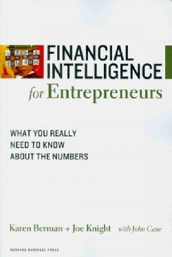Financial Intelligence for Entrepreneurs: What You Really Need to Know About the Numbers (Paperback)