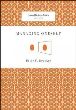 Managing Oneself (Paperback)