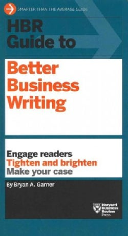 HBR Guide to Better Business Writing (Paperback)