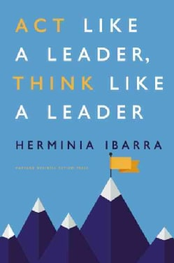 Act Like a Leader, Think Like a Leader (Hardcover)
