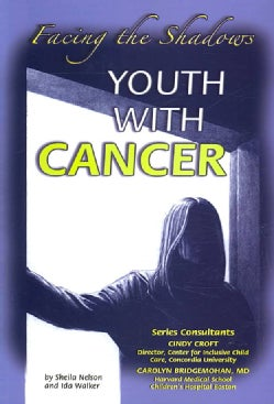 Youth With Cancer: Facing the Shadows (Paperback)
