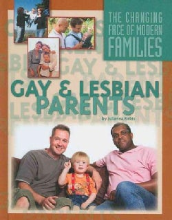 Gay and Lesbian Parents (Hardcover)