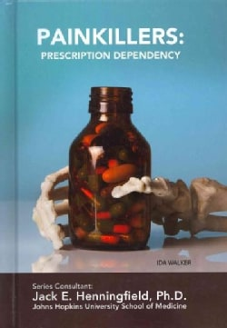 Painkillers: Prescription Dependency (Hardcover)