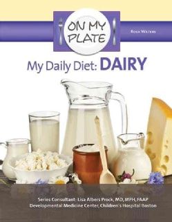 My Daily Diet: Dairy (Hardcover)