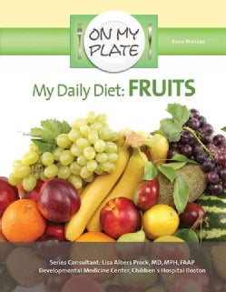 My Daily Diet: Fruits (Hardcover)