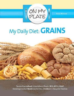 My Daily Diet: Grains (Hardcover)