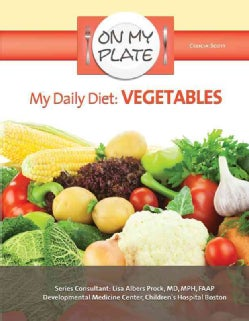 My Daily Diet: Vegetables (Hardcover)
