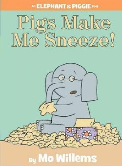 Pigs Make Me Sneeze! (Hardcover)