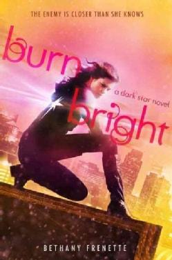 Burn Bright (Hardcover)