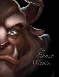 The Beast Within: A Tale of Beauty's Prince (Hardcover)