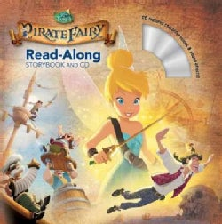 Tinker Bell and the Pirate Fairy: Read-along Storybook