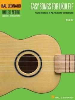 Easy Songs for Ukulele: Ukulele Method Supplement to Any Ukulele Method (Paperback)