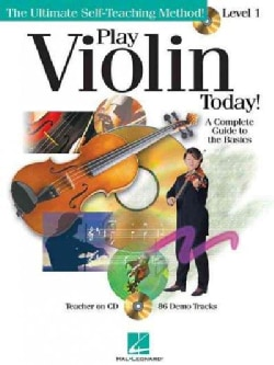 Play Violin Today!: A Complete Guide to the Basics