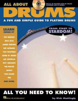 All About Drums: A Fun and Simple Guide to Playing Drums