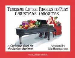 Teaching Little Fingers to Play Christmas Favorites: Piano Solos with Optional Teacher Accompaniments (Paperback)